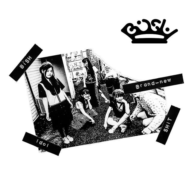 BiSH-新生クソアイドル- / Brand-new idol SHiT