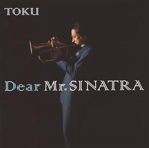 TOKU / Dear Mr.SINATRA