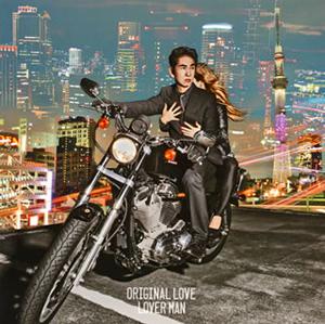 ORIGINAL LOVE / LOVER MAN