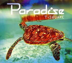 T-SQUARE / Paradice [SA-CDハイブリッド] [CD+DVD]