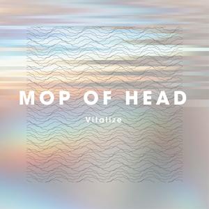 MOP of HEAD / Vitalize