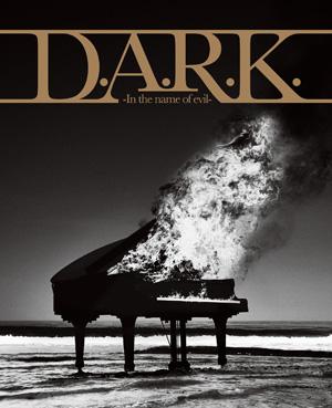 lynch. / D.A.R.K.-In the name of evil- [CD+DVD] [限定]