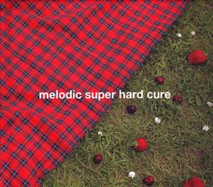 メロキュア / melodic super hard cure [紙ジャケット仕様] [2CD]