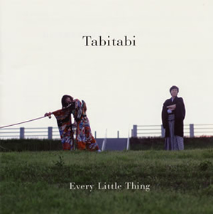 Every Little Thing / Tabitabi
