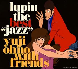 """大野雄二 with フレンズ / LUPIN THE BEST""""JAZZ"""" [2CD] [Blu-spec CD2]"""