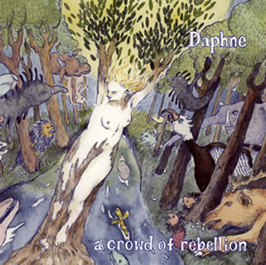 a crowd of rebellion / Daphne