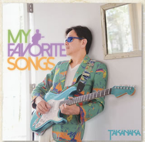 MASAYOSHI TAKANAKA / My Favorite Songs