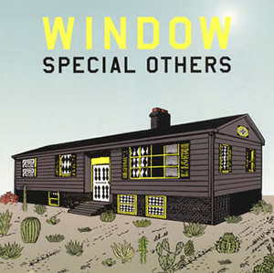 SPECIAL OTHERS / WINDOW