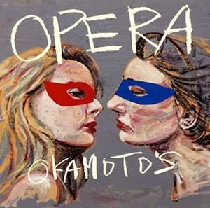 OKAMOTO'S / OPERA