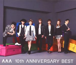 AAA / AAA 10th ANNIVERSARY BEST [2CD]