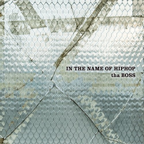 tha BOSS / IN THE NAME OF HIPHOP