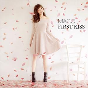 MACO / FIRST KISS [CD+DVD] [限定]