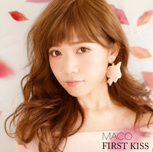 MACO / FIRST KISS