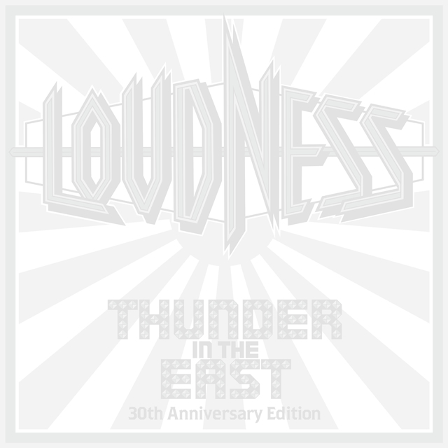 LOUDNESS / THUNDER IN THE EAST 30th Anniversary Edition(Ultimate Edition) [デジパック仕様] [3CD+Cassette+2DVD+EP+LP] [限定]