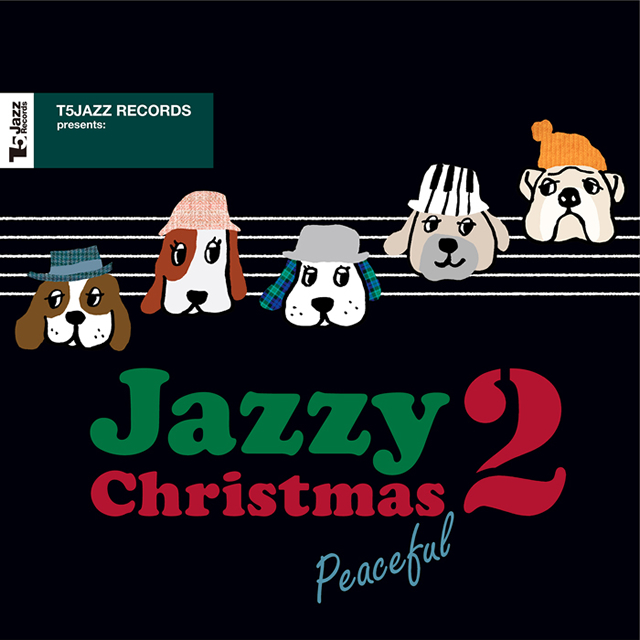 T5Jazz Records presents:Jazzy Christmas / Peaceful 2