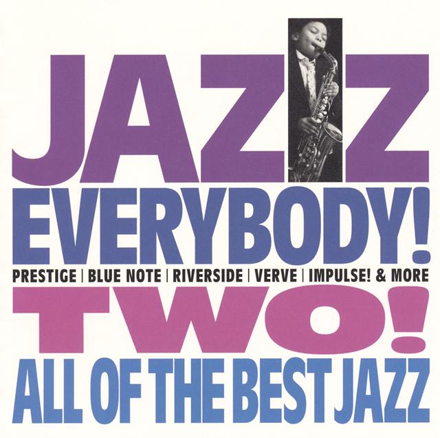 ジャズ・エヴリバディ2! オール・オブ・ザ・ベスト・ジャズ [2CD]
