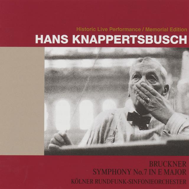 ブルックナー:交響曲第7番(1963年ケルン) クナッパーツブッシュ / ケルン放送so. [UHQCD]