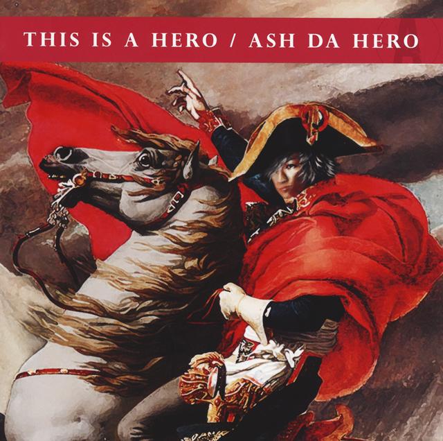 ASH DA HERO / THIS IS A HERO
