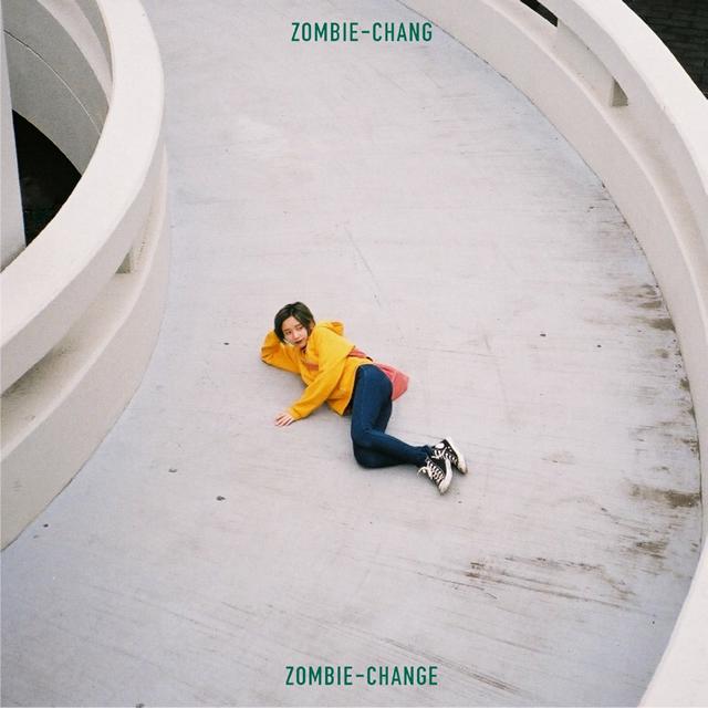 ZOMBIE-CHANG / ZOMBIE-CHANGE