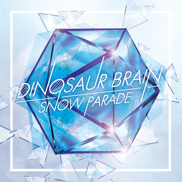 DINOSAUR BRAIN / SNOW PARADE