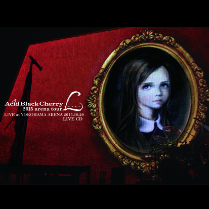 Acid Black Cherry / 2015 arena tour L-エル- LIVE CD [2CD]