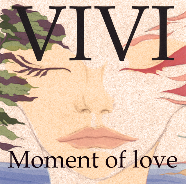 ViVi / Moment of love