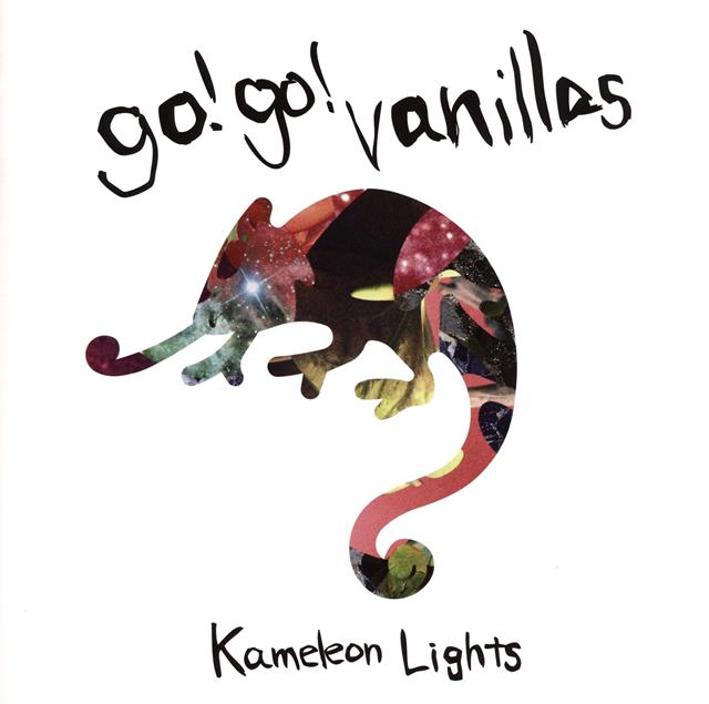 go!go!vanillas / Kameleon Lights