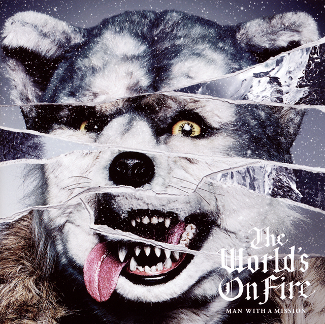 MAN WITH A MISSION - The World's On Fire [CD]