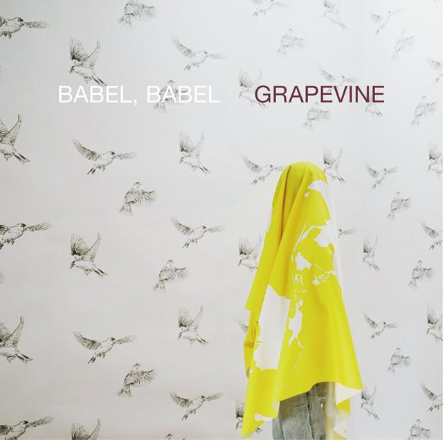 GRAPEVINE / BABEL、BABEL