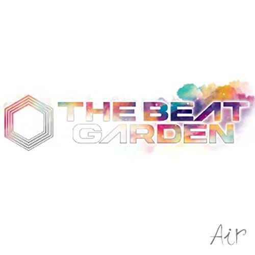 THE BEAT GARDEN / Air