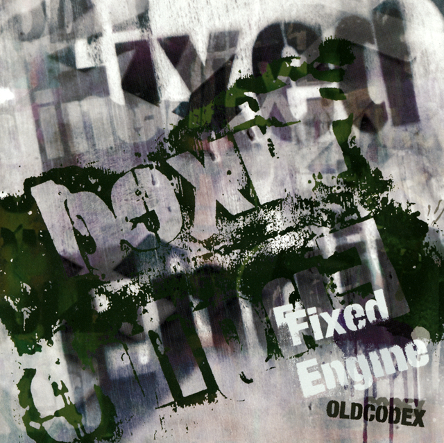 OLDCODEX / OLDCODEX Single Collection〜Fixed Engine(GREEN LABEL)