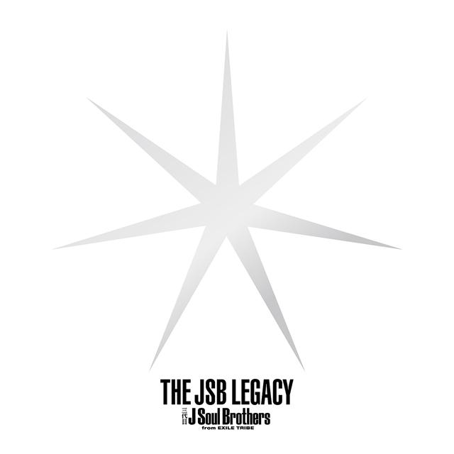 三代目 J Soul Brothers from EXILE TRIBE / THE JSB LEGACY