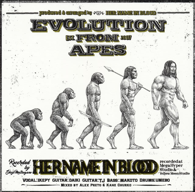 HER NAME IN BLOOD / EVOLUTION FROM APES
