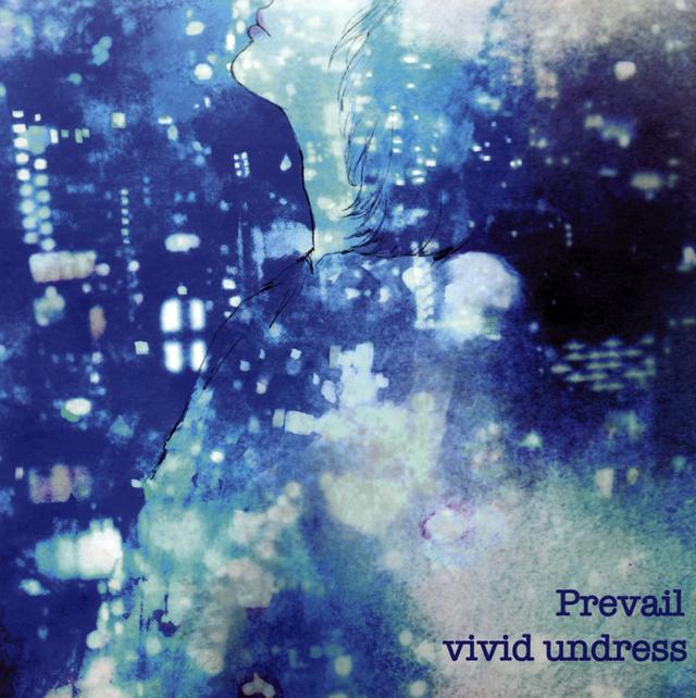 vivid undress / Prevail [紙ジャケット仕様]