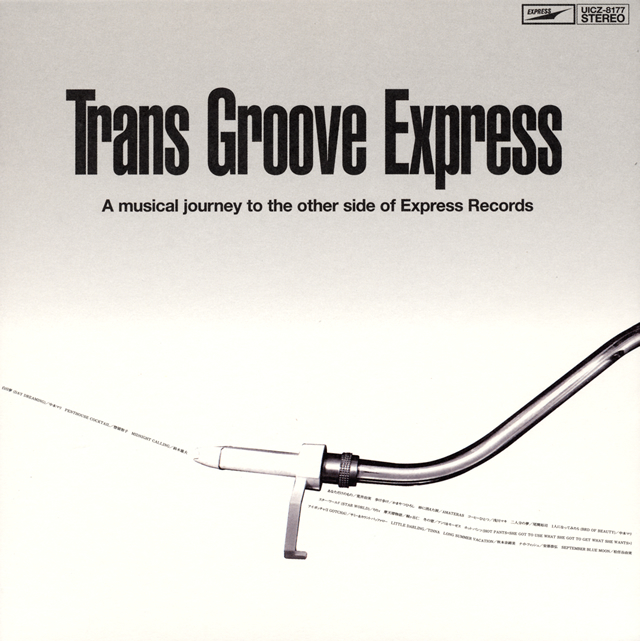 Trans Groove Express-A musical journey to the other side of Express Records-COMPILED BY MURO [紙ジャケット仕様]