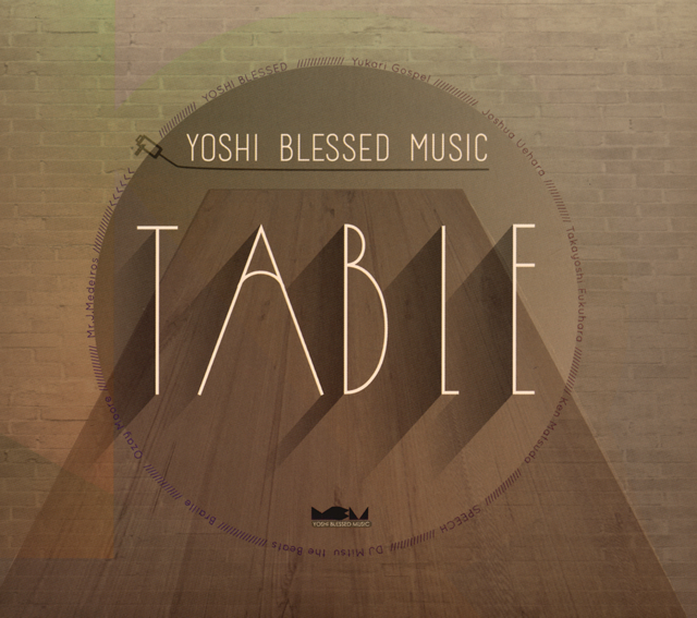 TABLE YOSHI BLESSED MUSIC [CD] [デジパック仕様]