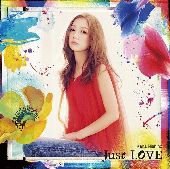 西野カナ / Just LOVE [CD+DVD] [限定]