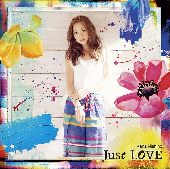 西野カナ - Just LOVE [CD]