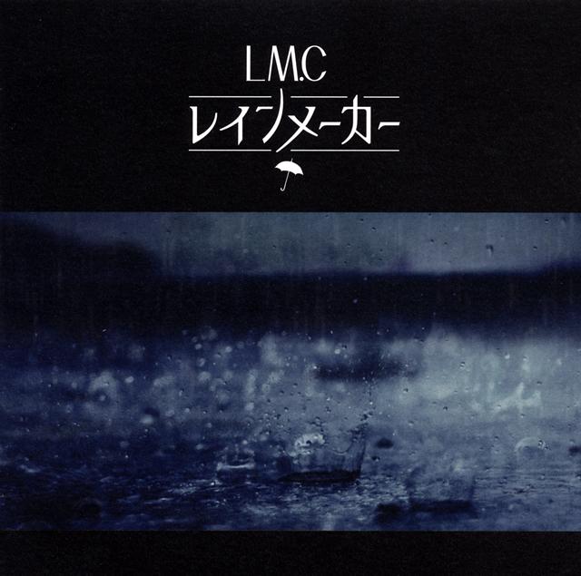 LM.C / レインメーカー [廃盤]