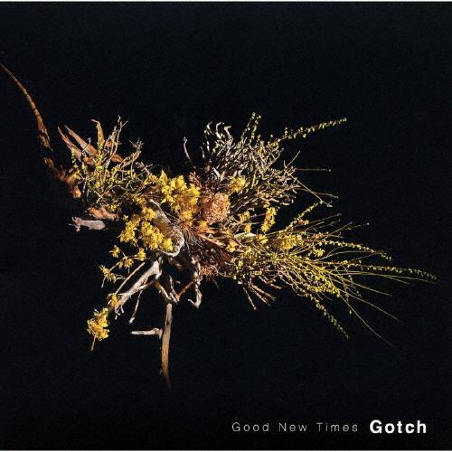 Gotch / Good New Times [紙ジャケット仕様]