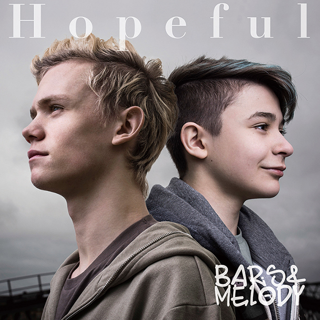 Bars&Melody / Hopeful