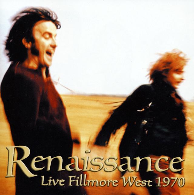 ルネッサンス / フィルモア・ウェスト1970