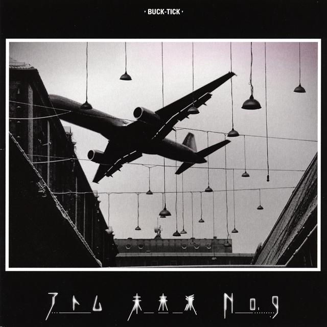 BUCK-TICK / アトム 未来派 No.9