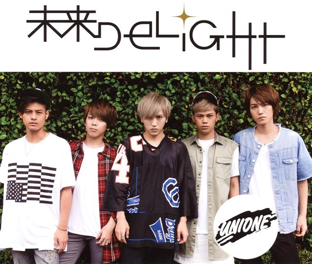 UNIONE(ユニオネ) / 未来DELIGHT
