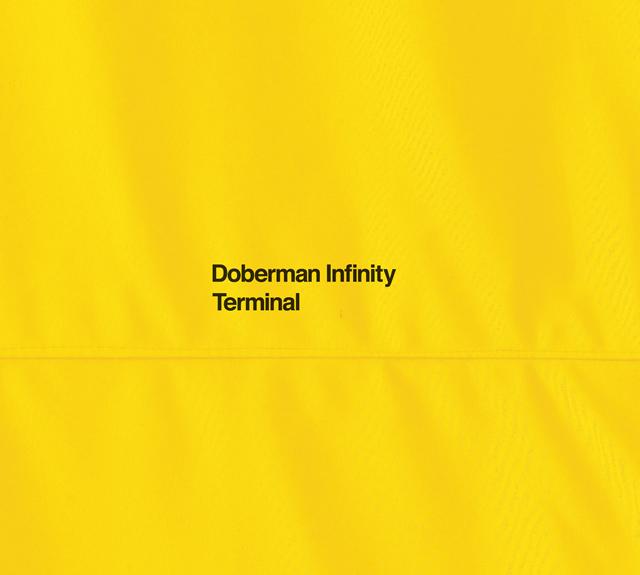DOBERMAN INFINITY / TERMINAL [デジパック仕様] [CD+2DVD] [限定]