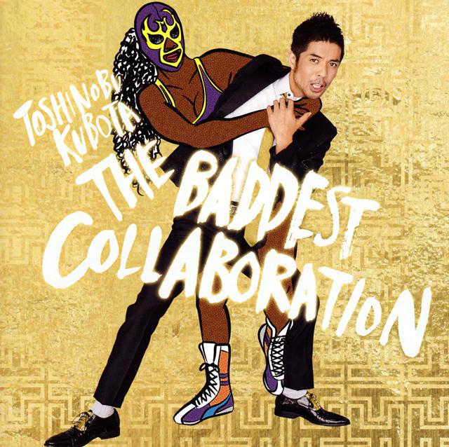 久保田利伸 / THE BADDEST〜Collaboration〜 [2CD]