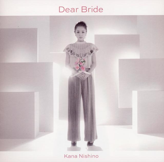西野カナ / Dear Bride