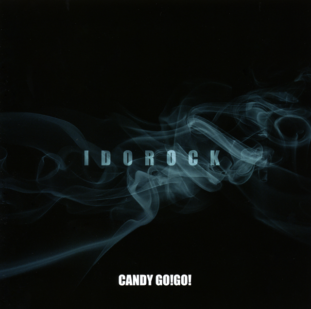 CANDY GO!GO! - IDOROCK [CD+DVD] [限定]