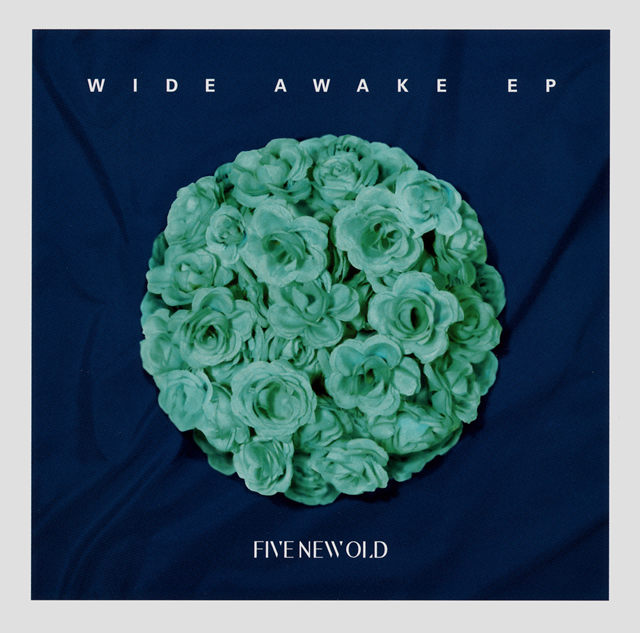 FIVE NEW OLD / WIDE AWAKE EP
