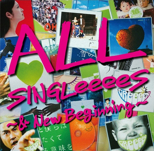 GReeeeN / ALL SINGLeeeeS〜&New Beginning〜 [2CD]